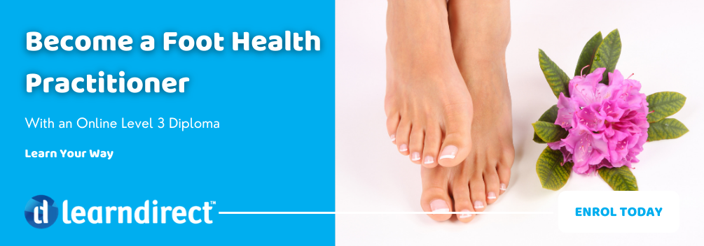 learndirect - Enrol today to become a Foot Health Care Practitioner