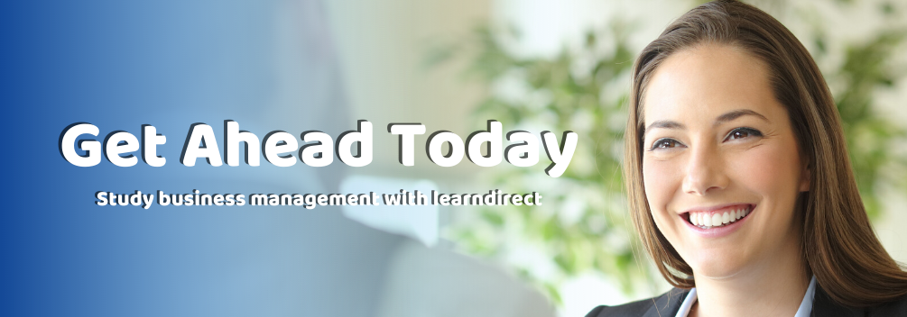 learndirect   The Benefits of Studying Business Management   CTA
